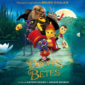Drôles de petites bêtes (Original Motion Picture Soundtrack) | Bruno Coulais