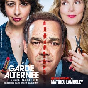 Garde alternée (Original Motion Picture Soundtrack) | Mathieu Lamboley