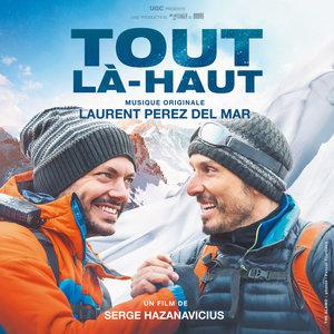 Tout là-haut (Bande originale du film) | Laurent Perez Del Mar