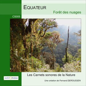 Équateur: Forêt des nuages | Fernand Deroussen