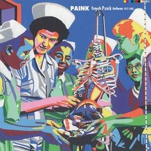 Paink French Punk Anthems (1977-1982)   Various Artists