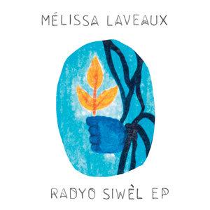 Radyo Siwèl EP | Mélissa Laveaux