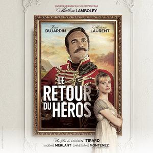 Le retour du héros (Bande originale du film) | Mathieu Lamboley