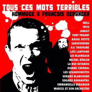 Tous ces mots terribles (Hommage à François Béranger) | La Rue Ketanou