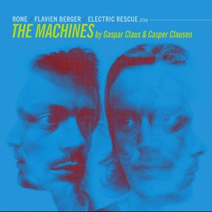Flavien Berger, Rone & The Electric Rescue Play The Machines   Gaspar Claus