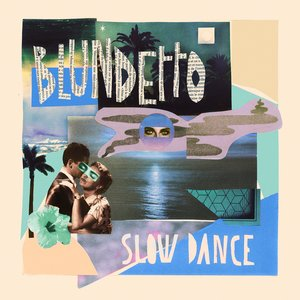 Slow Dance | Blundetto
