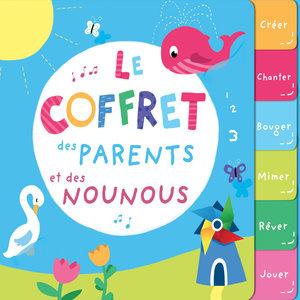 Le coffret des parents et des nounous | Francine Chantereau