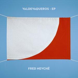 Valdevaqueros - EP   Fred Nevché