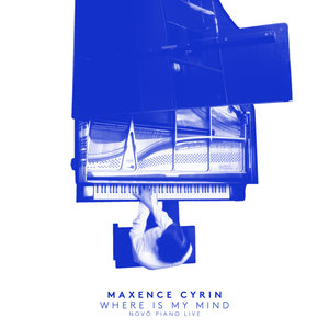 Where Is My Mind | Maxence Cyrin