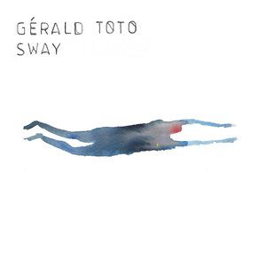 Sway   Gerald Toto