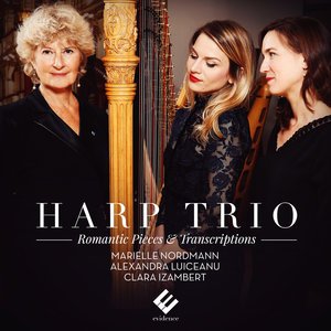 Harp Trio: Romantic Pieces & Transcriptions | Marielle Nordmann