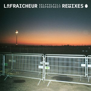 Self Fulfilling Prophecy Remixes | La Fraicheur