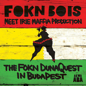 The FOKN DunaQuest in BudaPest | FOKN Bois