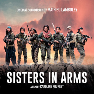 Sisters in Arms (Original Motion Picture Soundtrack) | Mathieu Lamboley