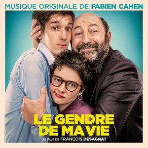 Le gendre de ma vie (Original Motion Picture Soundtrack)   Fabien Cahen
