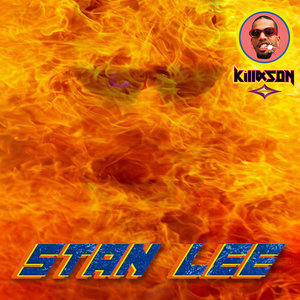 Stan Lee Freestyle (No Sleep) | KillAson