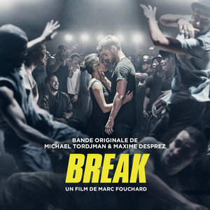 Break (Bande originale du film) | Maxime Desprez
