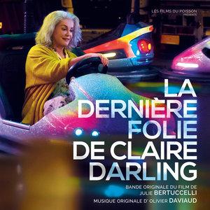 La dernière folie de Claire Darling (Bande originale du film) | Olivier Daviaud