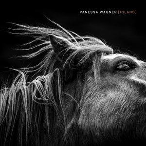 Inland | Vanessa Wagner