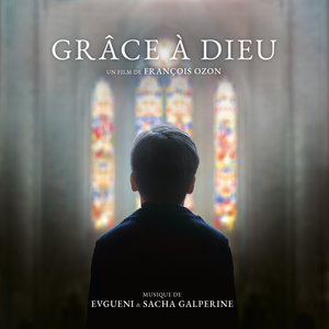 Grâce à Dieu (Bande originale du film) | Sacha Galperine