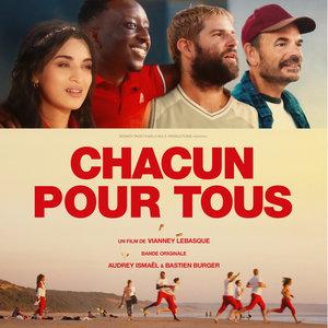 Chacun pour tous (Original Motion Picture Soundtrack) | Audrey Ismaël