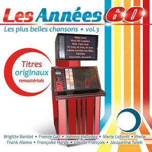 Les années 60, Vol. 3 (Les plus belles chansons) | Antoine