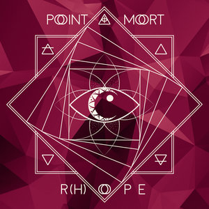 R(h)ope | Point Mort