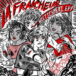 Weltschmerz | La Fraicheur