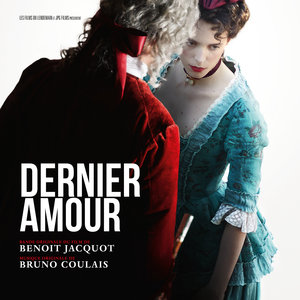 Dernier amour (Original Motion Picture Soundtrack) | Bruno Coulais