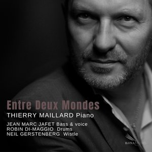 Entre deux mondes | Thierry Maillard