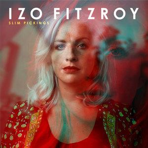 Slim Pickings   Izo FitzRoy
