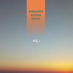 Ambiance Aerian Music, Vol. 1 | Julien Jaouen