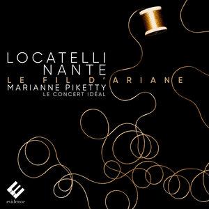 Locatelli & Nante: Le fil d'Ariane | Le Concert Idéal
