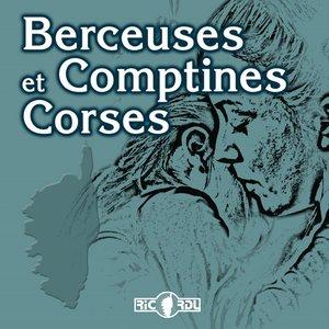 Berceuses et comptines Corses | Les voix de l'émotion