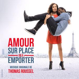 Amour sur place ou à emporter (Bande originale du film) | Thomas Roussel
