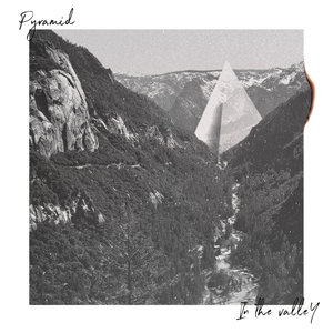 In the Valley | Pyramid