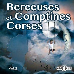 Berceuses et comptines Corses, Vol.2 | Les voix de l'émotion