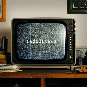 Landslides | In the Can