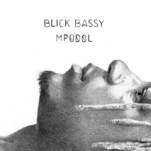 Mpodol | Blick Bassy