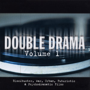 Double Drama, Vol. 1: Blockbuster, War, Urban, Futuristic & Psychodramatic Films | Eric Gemsa