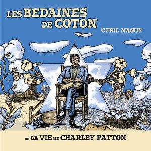 Les bedaines de coton   Cyril Maguy
