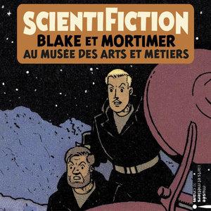 Scientification: Blake & Mortimer au musée des arts et métiers (Musique originale de l'exposition) | Bruno Letort