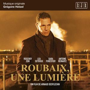 Roubaix, une lumière (Bande originale du film) | Grégoire Hetzel
