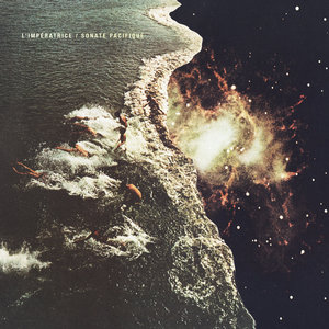 Sonate Pacifique | L'Impératrice