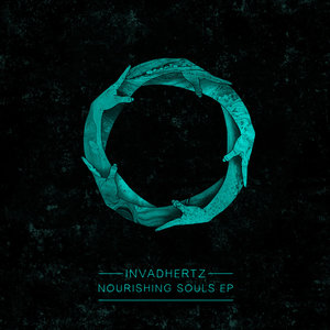 Nourishing Souls EP | Invadhertz