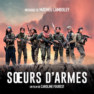 Soeurs d'armes (Bande originale du film)   Mathieu Lamboley