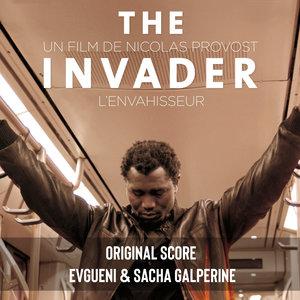 The Invader (Original Motion Picture Soundtrack) | Sacha Galperine
