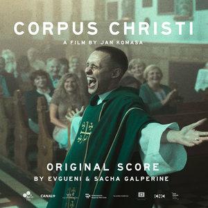 Corpus Christi (Original Score) | Sacha Galperine