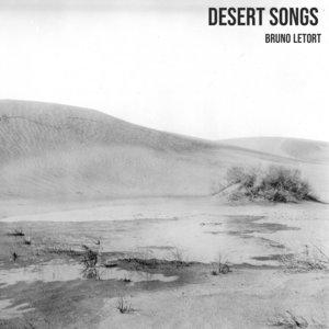 Desert Songs | Bruno Letort
