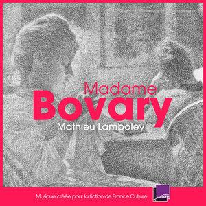 Madame Bovary (Bande originale de la fiction France Culture) | Quatuor Hanson